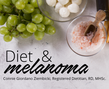 Diet and Melanoma by Connie Glordano Ziembicki