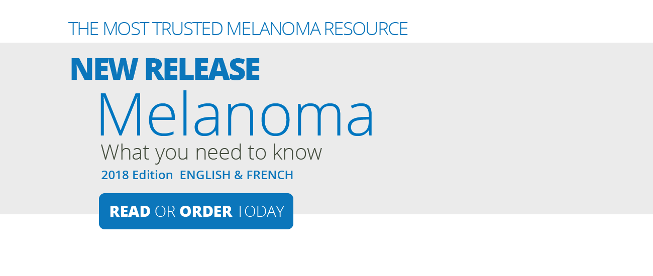 Melanoma What you Need to Know 2018 read now