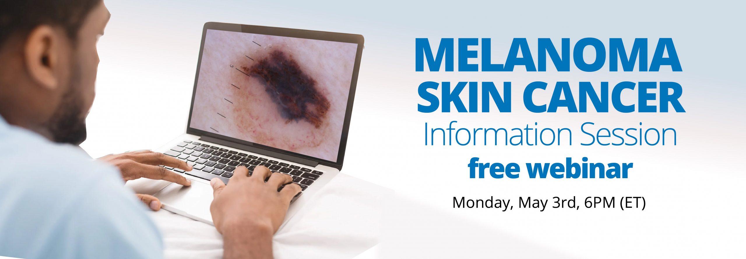 Melanoma & Skin Cancer Webinar